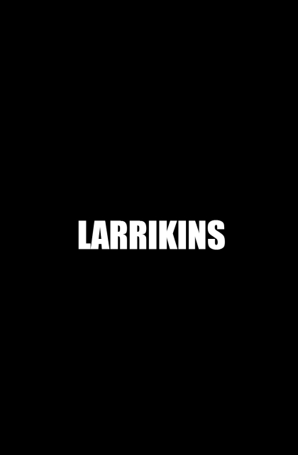 Larrikins (2018)