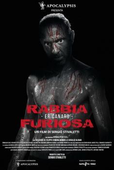 Rabbia furiosa - Er Canaro (2018)