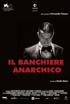 Il banchiere anarchico (2018)