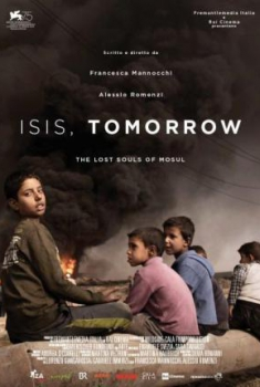 ISIS, TOMORROW. The lost souls of Mosul (2018)