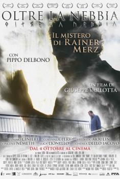 Oltre la nebbia - Il mistero di Rainer Merz (2017)